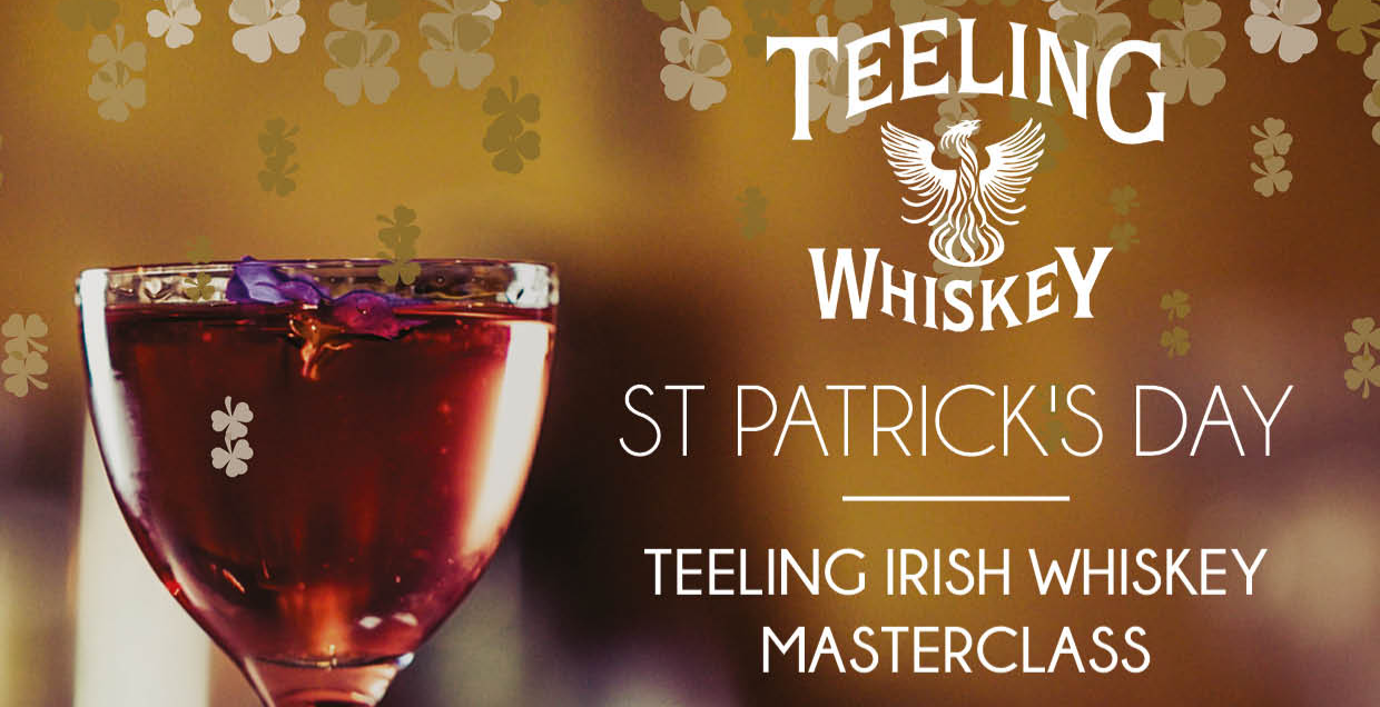 St Patrick's Day - Teeling Irish Whiskey Masterclass