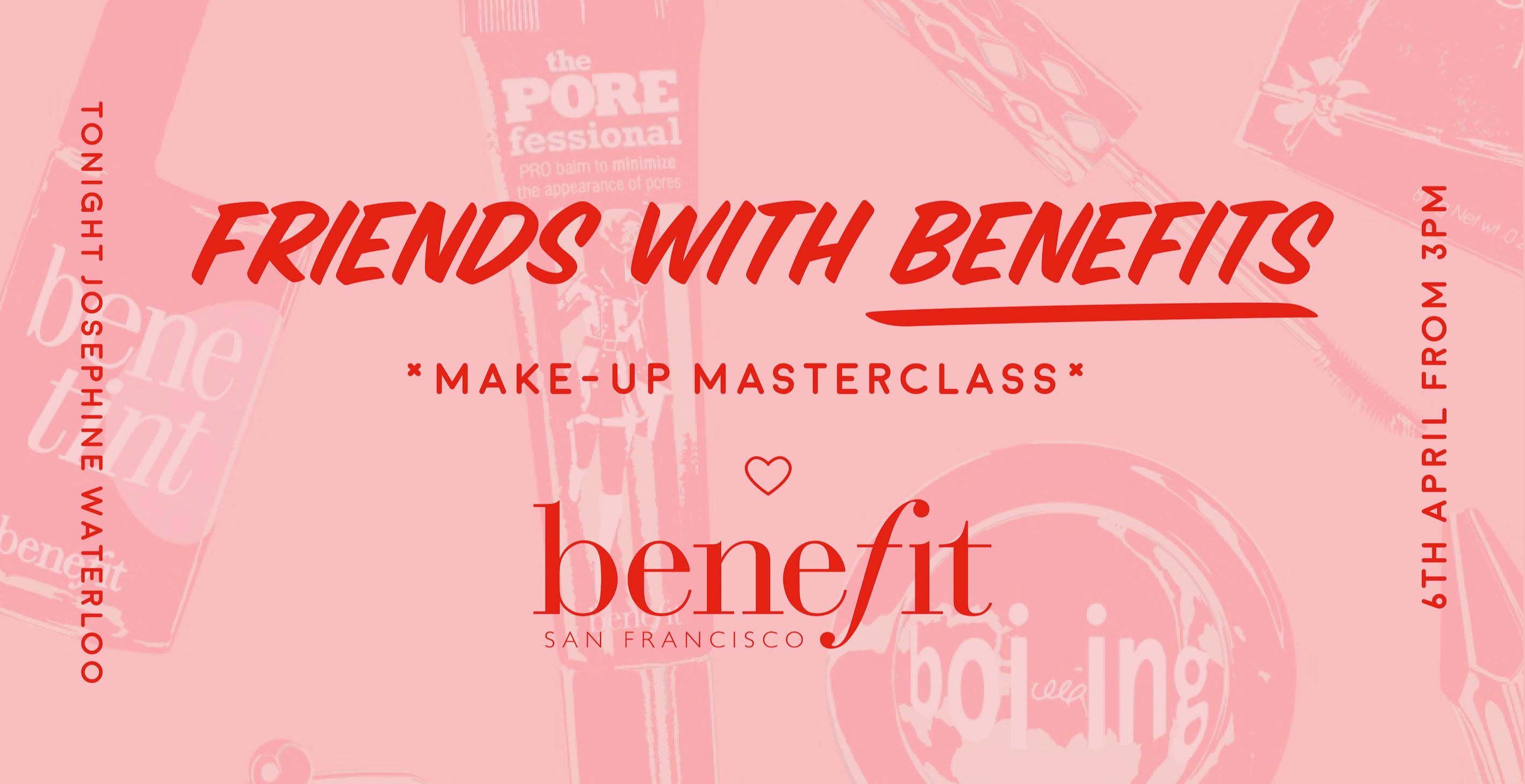 Benefit Masterclass | Waterloo, London Daytime Reviews | DesignMyNight