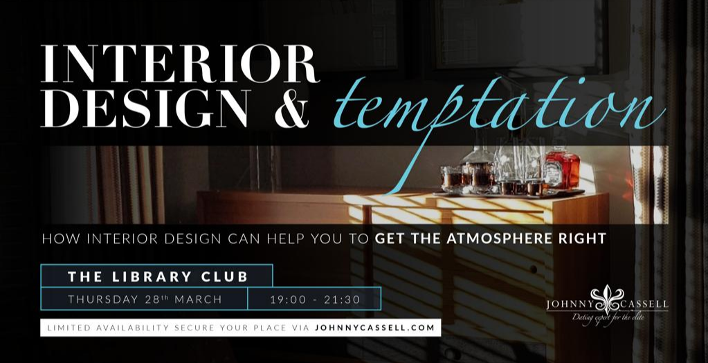 Interior Design & Temptation