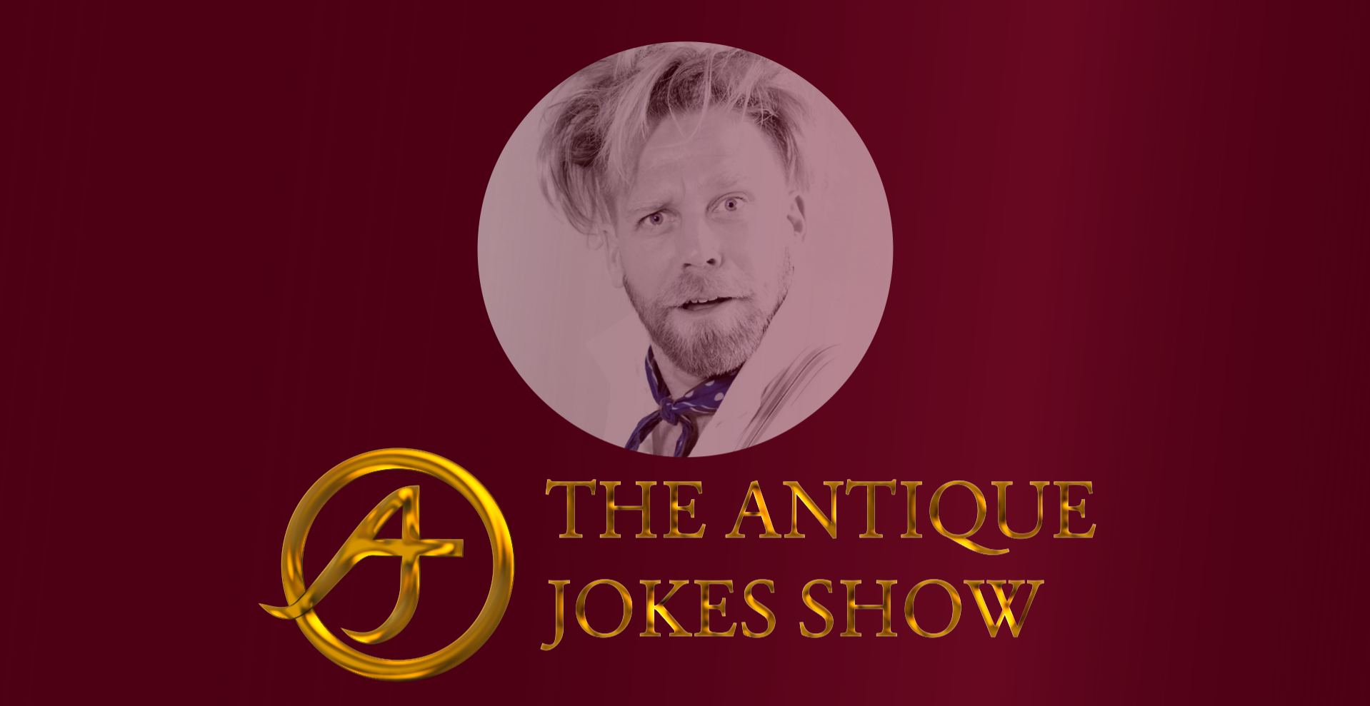 The Antique Jokes Show