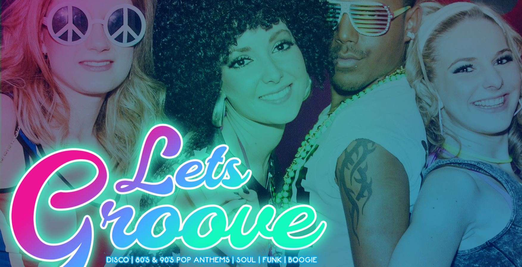 Lets Groove Disco - London's Biggest Friday Night!
