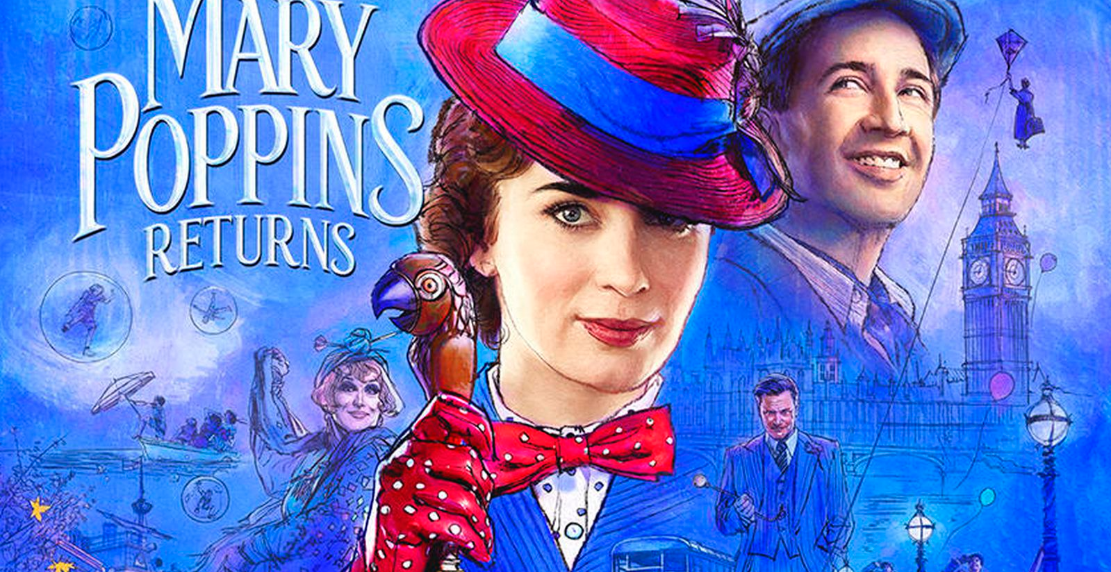 Mary Poppins Returns - Chelmsford