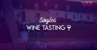 Singles Wine Tasting - Shoreditch (38-48)