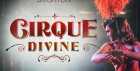 Cirque Divine at Proud Cabaret