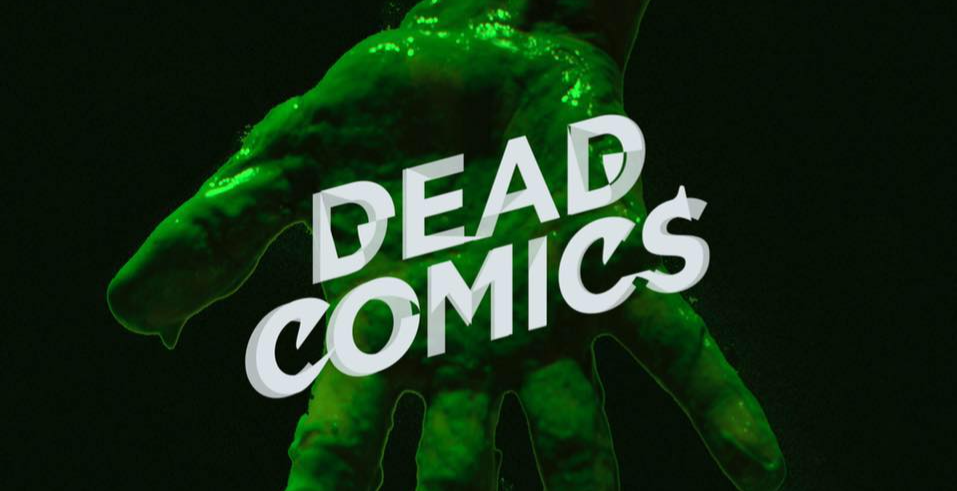 The Control Room presents // Dead Comics + guests