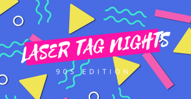 Laser Tag Nights: 90s Edition