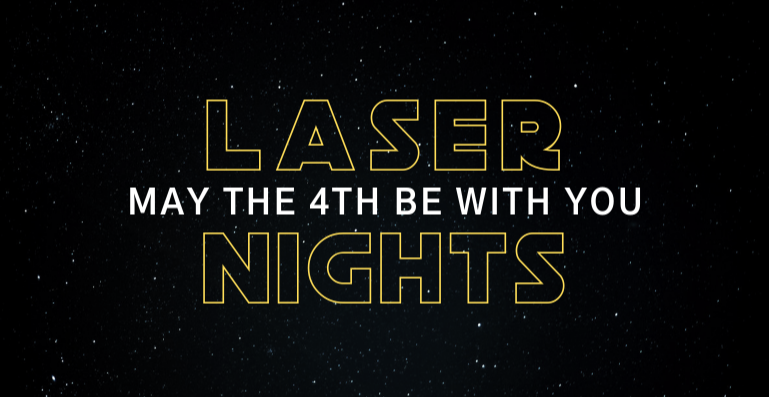 Laser Tag Nights: May the 4th Be With You
