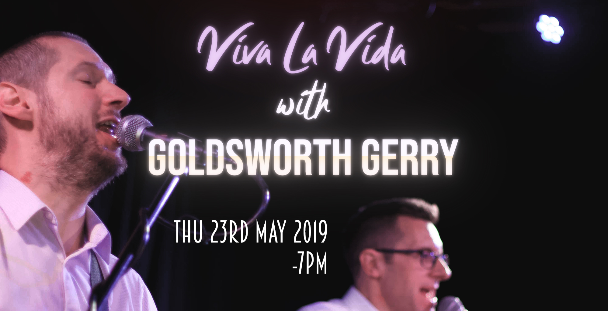 VIVA LA VIDA - Music from the 90's/00's with Goldsworth Gerry