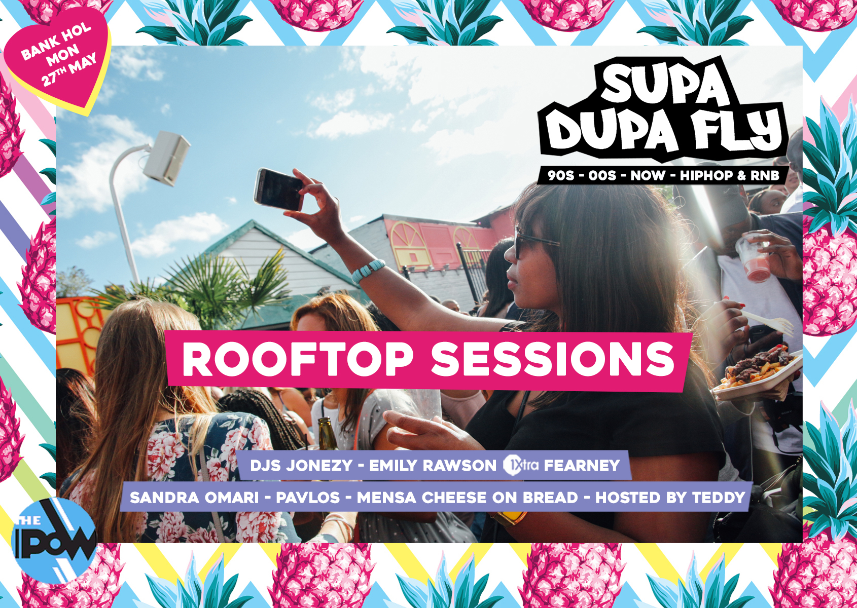 Supa Dupa Fly x Rooftop Sessions x Bank Holiday