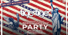 4TH OF JULY: INDEPENDENCE DAY AT TIGER TIGER