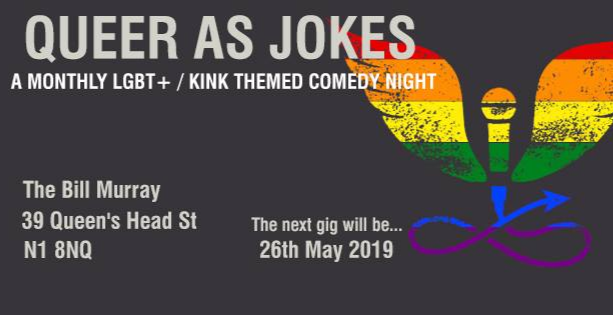 Queer as Jokes - May 2018 | LGBT / kinky themed comedy night