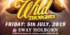 SWAY. Central London. FRIDAY : 5th JULY. Sway Bar.  £5 (No Tickets, No entry) Wild Thoughts