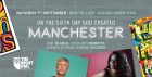 Bez & Rowetta Presents On The Sixth Day God Created Manchester