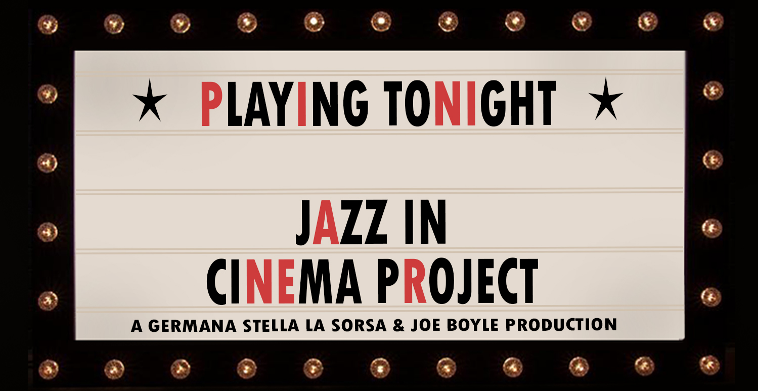 THE JAZZ IN CINEMA PROJECT