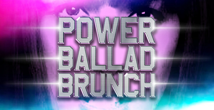 Power Ballad Brunch