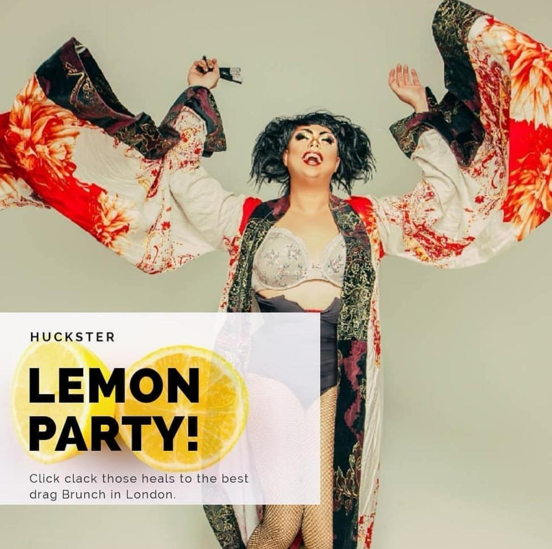 HUCKSTER PRESENTS | Lemon Party, A Mass Karaoke Drag Brunch