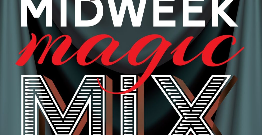 MidWeek Magic Mix