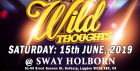 SWAY. Wild Thoughts. Central London. SAT: 15th JUNE. Sway Bar.  £5 (No Tickets, No Entry)