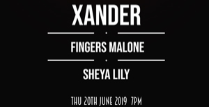 Xander + Fingers Malone and Sheya Lily