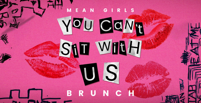 Mean Girls 'You Can't Sit With Us' Brunch