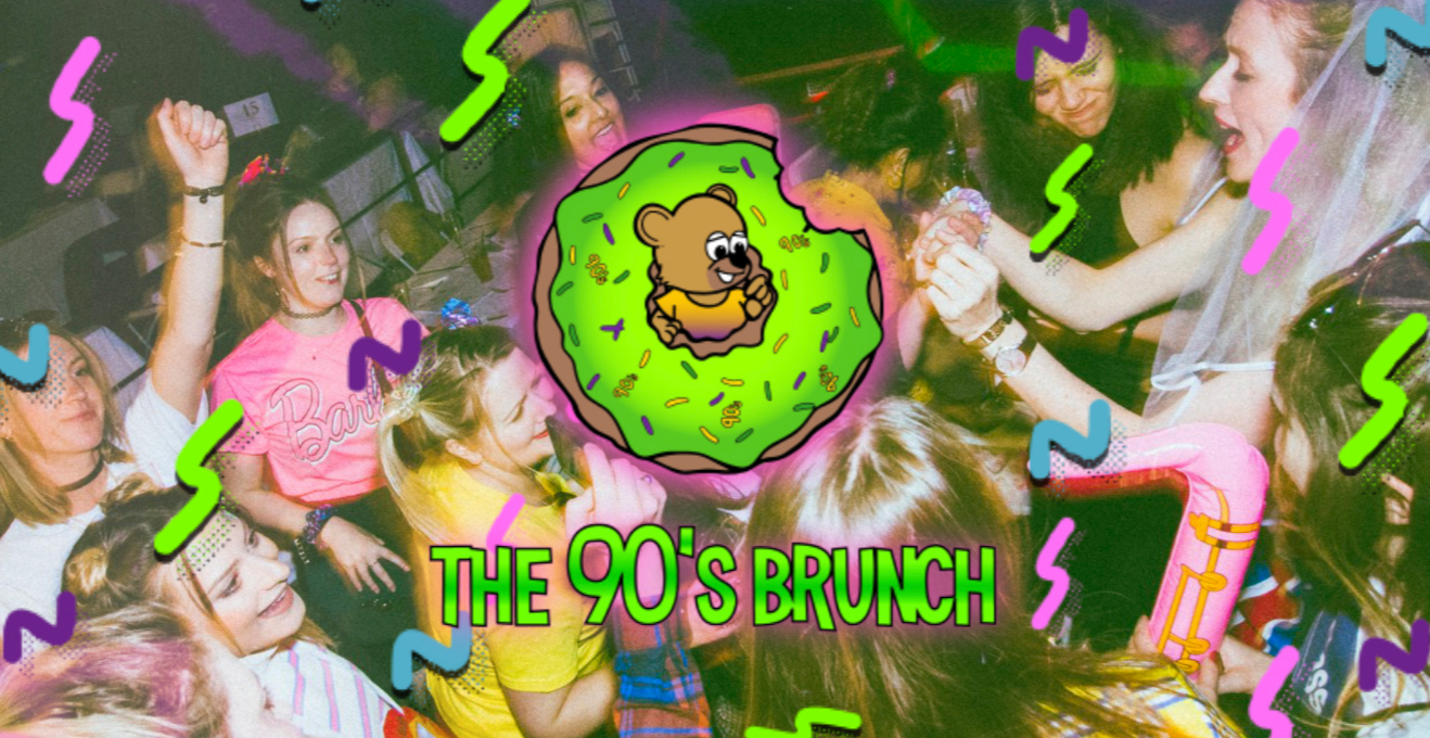The 90s Brunch 10th August