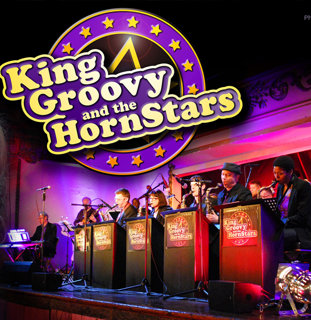 KING GROOVY & THE HORNSTARS BIG BAND