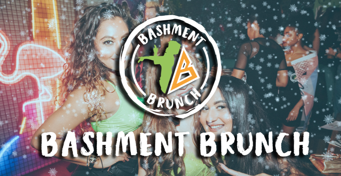 Bashment Brunch 29th August