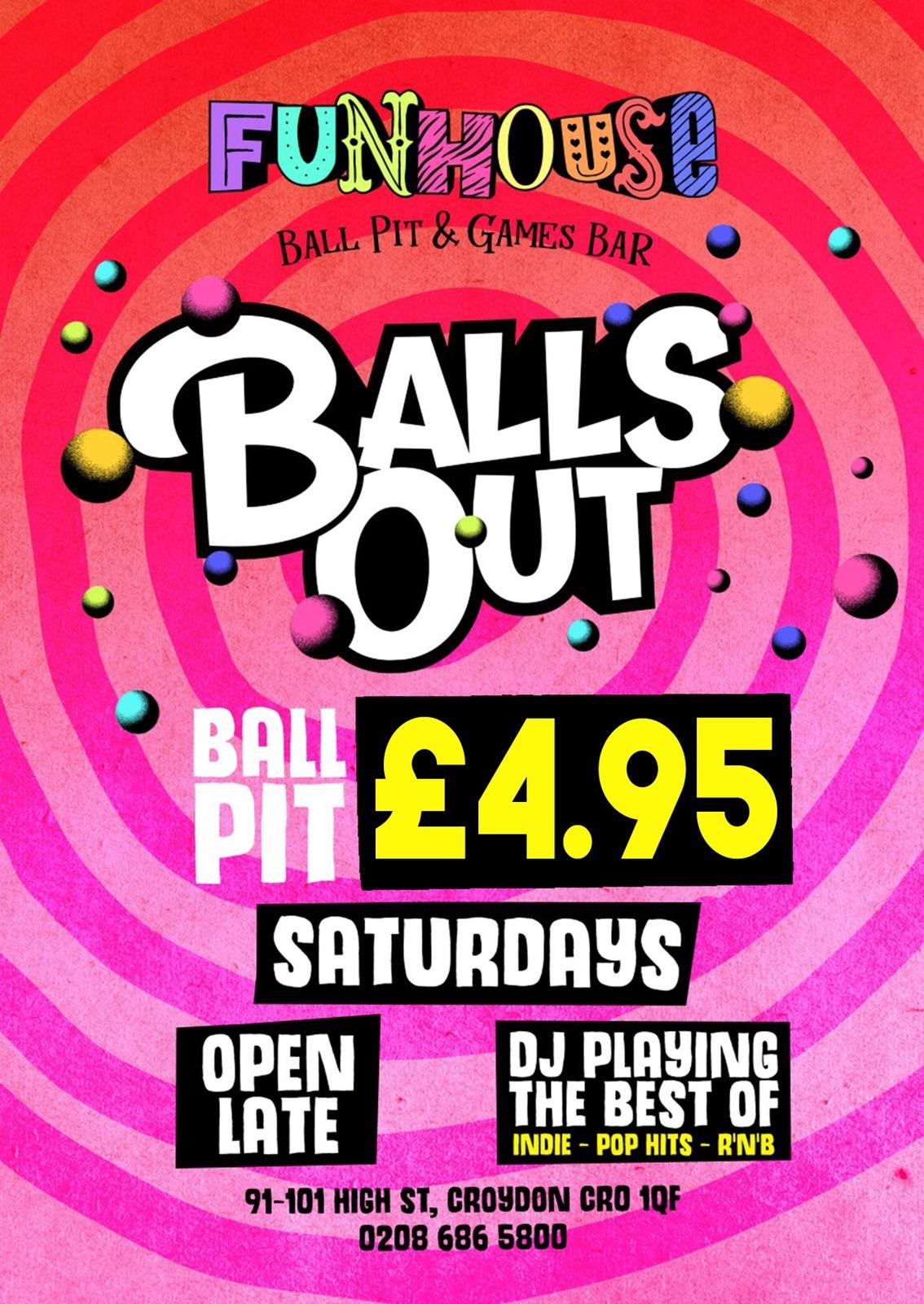 Balls Out Saturdays - Ball Pit Ticket