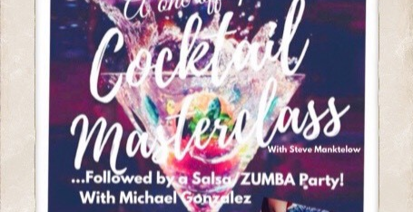 Cocktail Masterclass PLUS a Salsa Zumba Party!   Chelsea