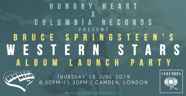 HUNGRY HEART x COLUMBIA RECORDS - WESTERN STARS ALBUM LAUNCH SIGN UP