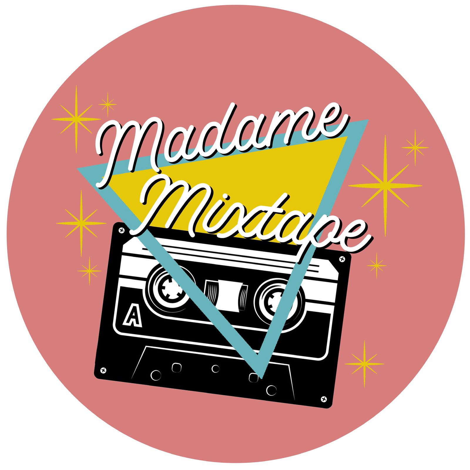 MADAME MIXTAPE - LAUNCH NIGHT