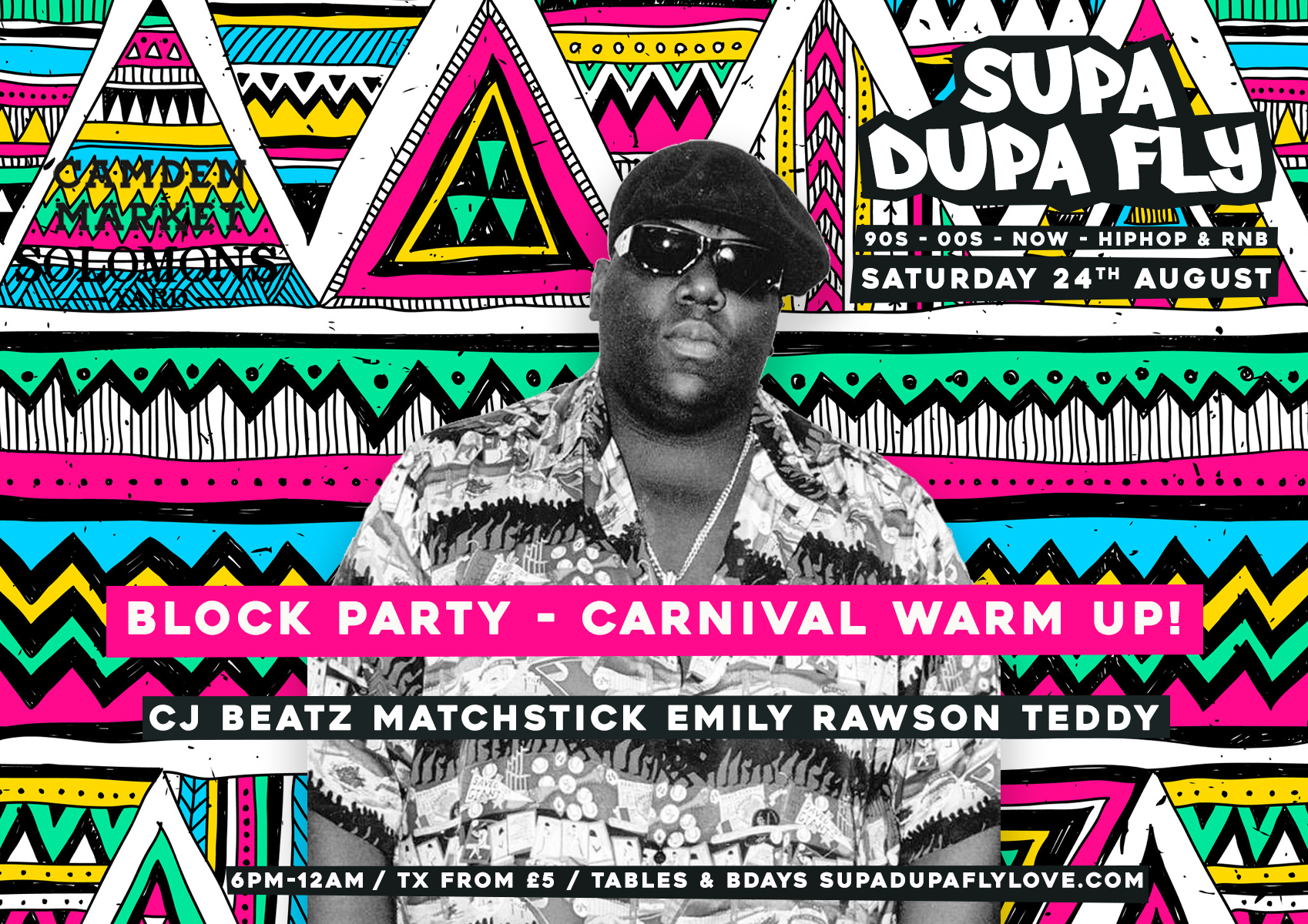 Supa Dupa Fly x Summer Block Party - Carnival Warm Up