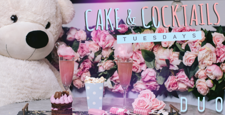 Cakes and Cocktails Tuesdays