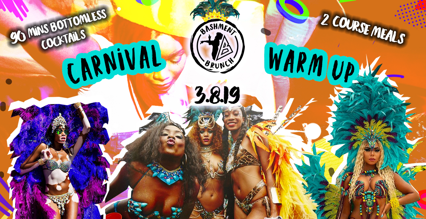 Bashment Brunch 3rd Aug 2019 - CARNIVAL WARM UP | London