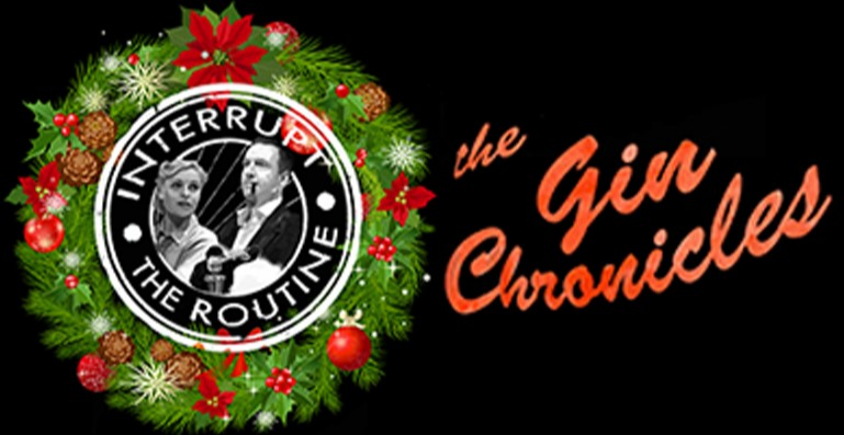 The Gin Chronicles Christmas Show