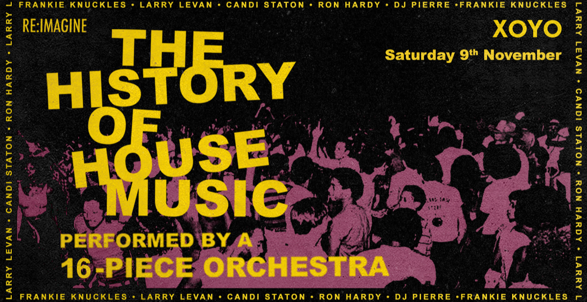 The History of House Music: Performed Live By An Orchestra
