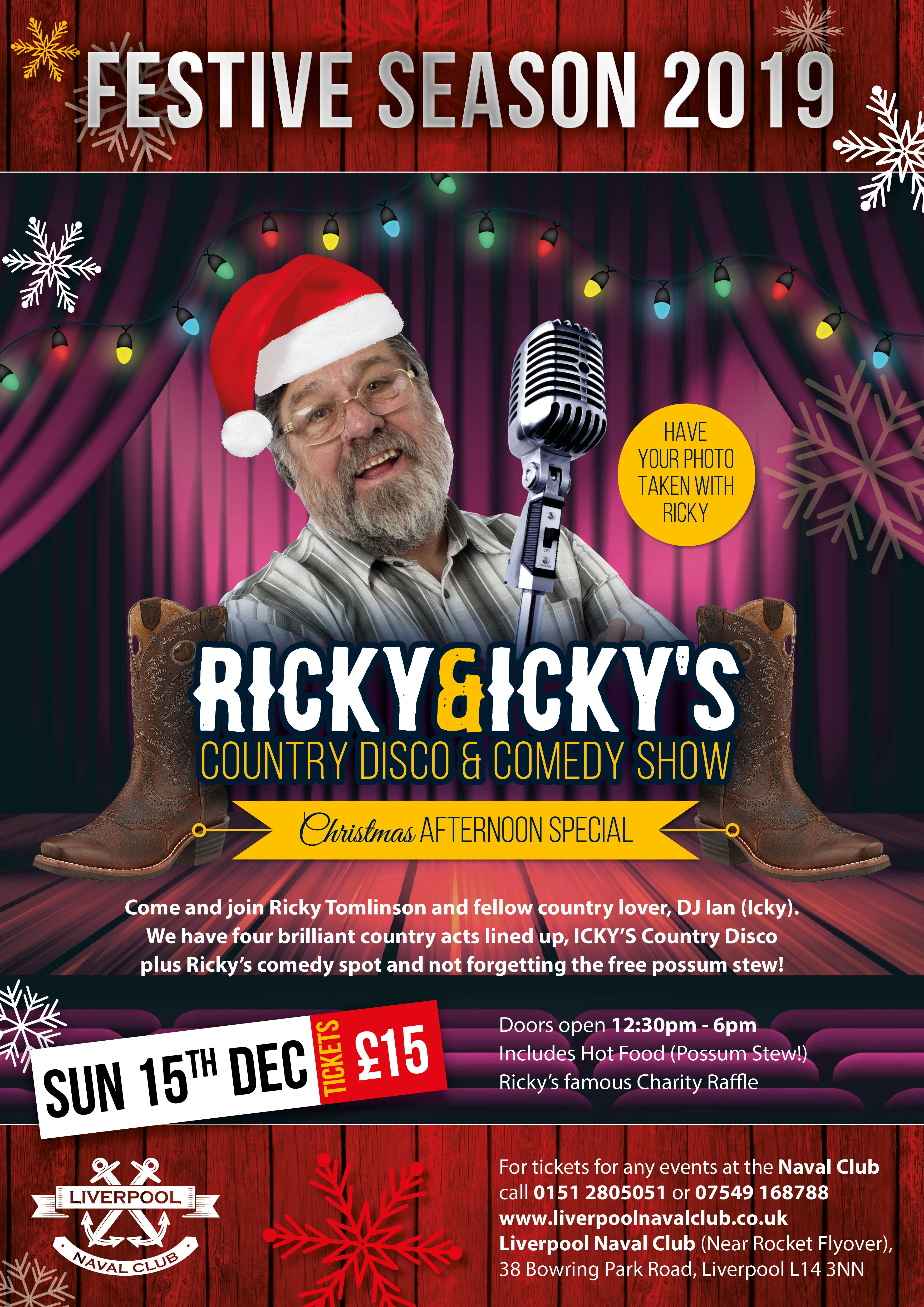 RICKY TOMLINSON CHRISTMAS SPECIAL - Ricky & Icky's Monthly Country and Comedy Shows