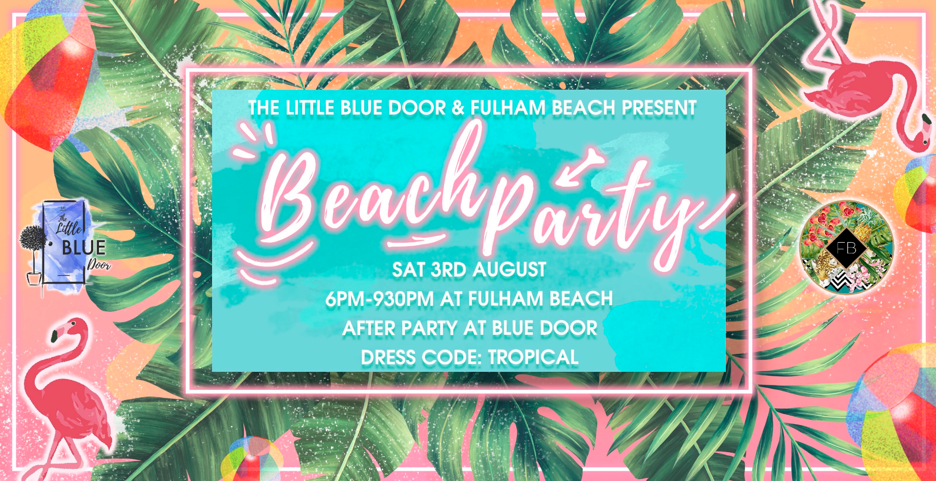 'Beach Party' at Fulham Beach and The Little Blue Door