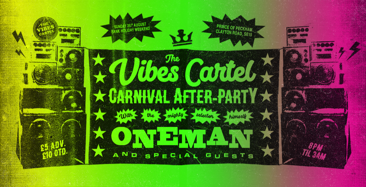 The Vibes Cartel x Carnival After-Party w/ Oneman