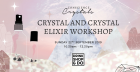 Crystals and Crystal Elixirs
