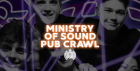 London Bar Crawl Ending at Ministry of Sound!