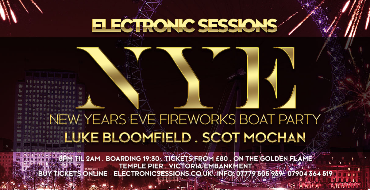 ElectronicSessions New Years Eve Thames Fireworks Boat Party