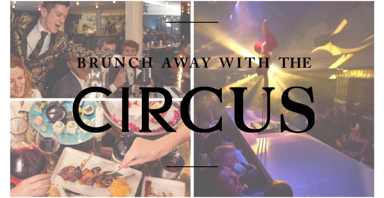 Brunch away with the Circus