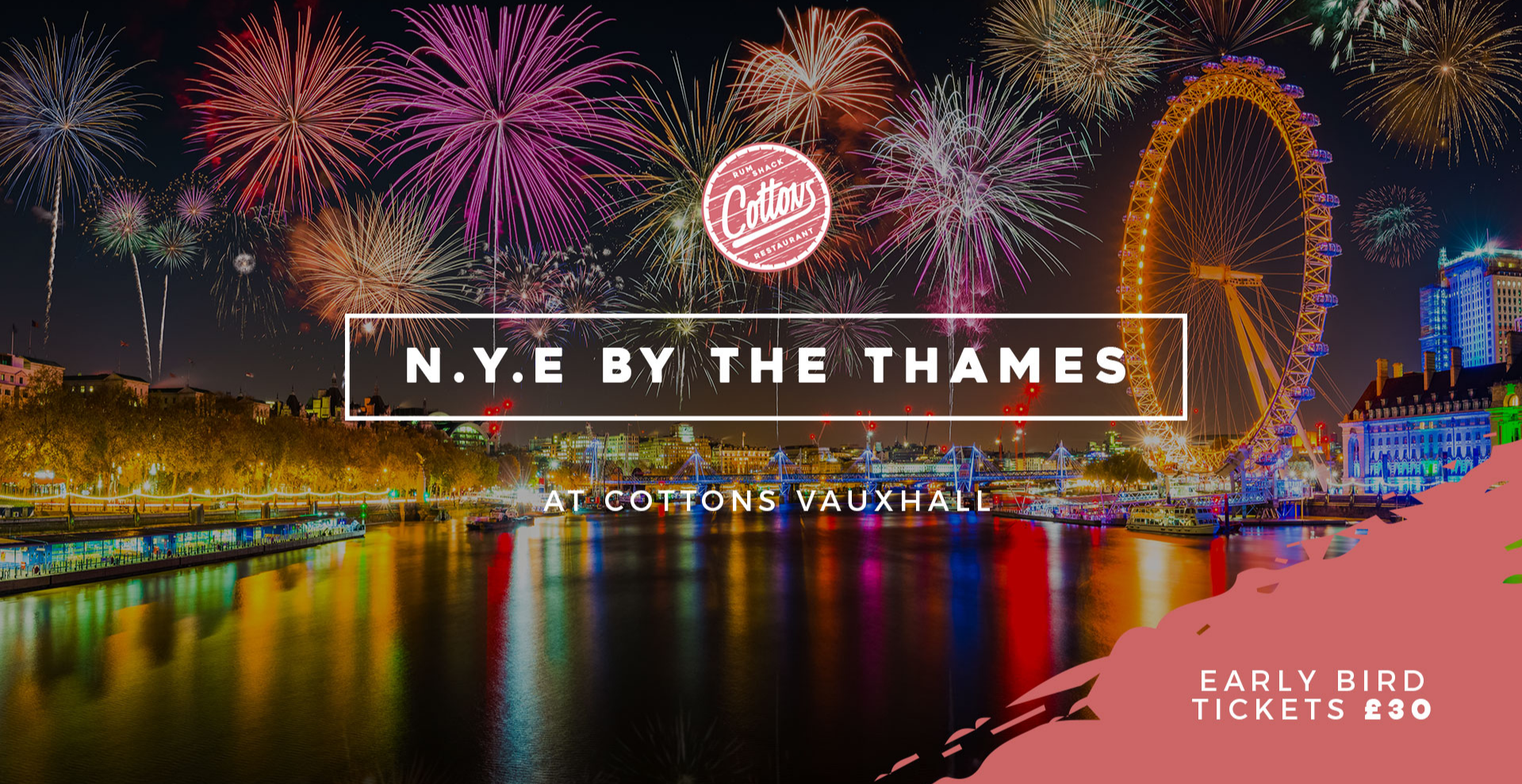 New Year's Eve by the Thames at Cottons Vauxhall