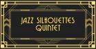 The Jazz Silhouettes Quintet