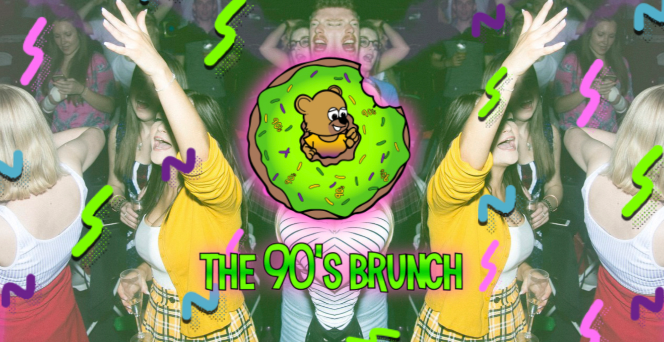 The 90s Brunch 10th October