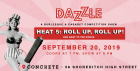 DAZZLE – Heat 5: Roll Up, Roll Up!
