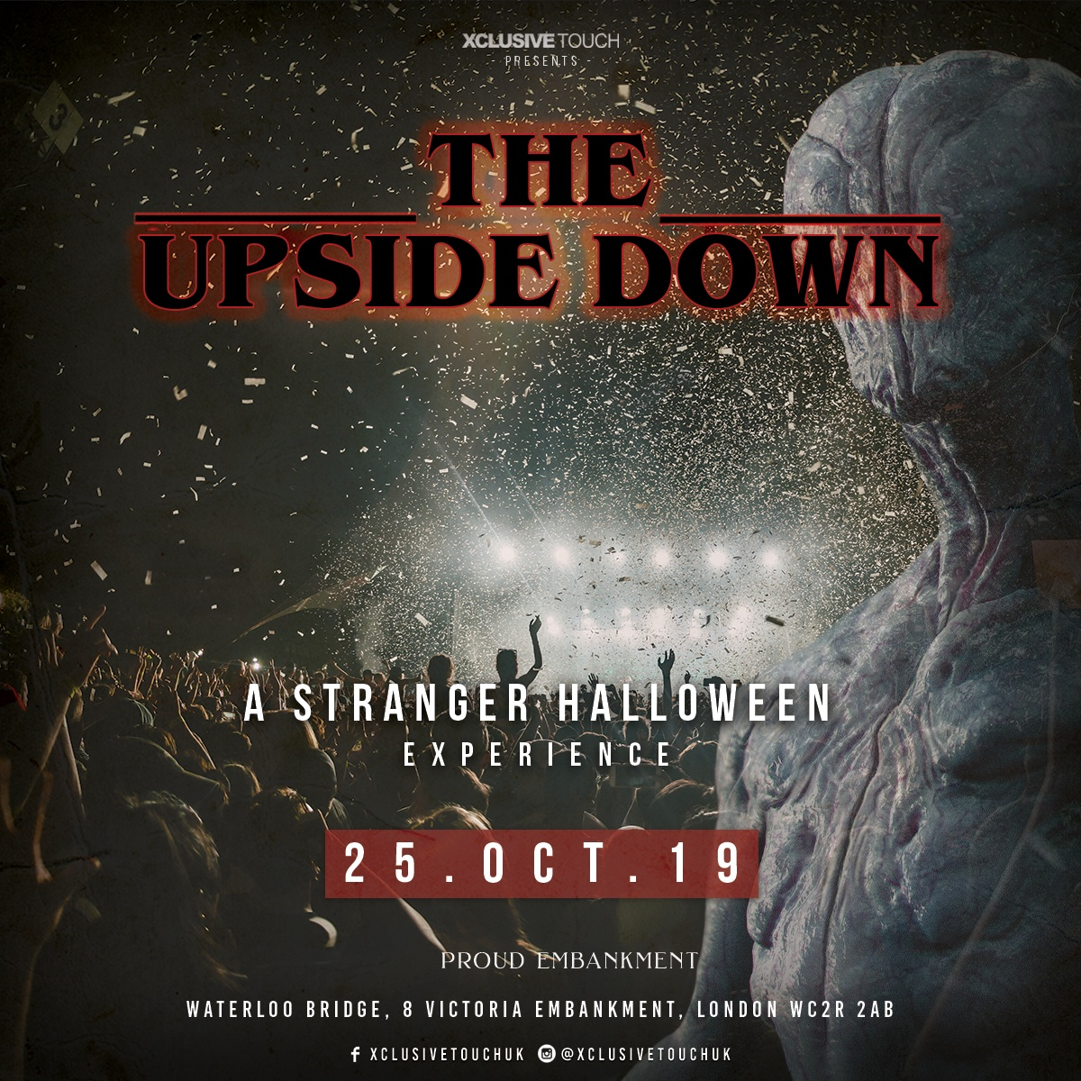 The Upside Down - A Stranger Halloween Experience