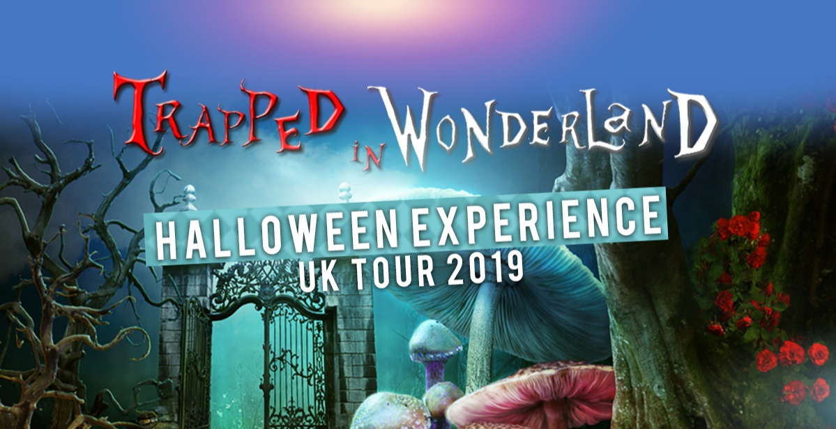 Trapped In Wonderland Halloween Experience: Birmingham
