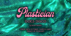Plastician Does Disco
